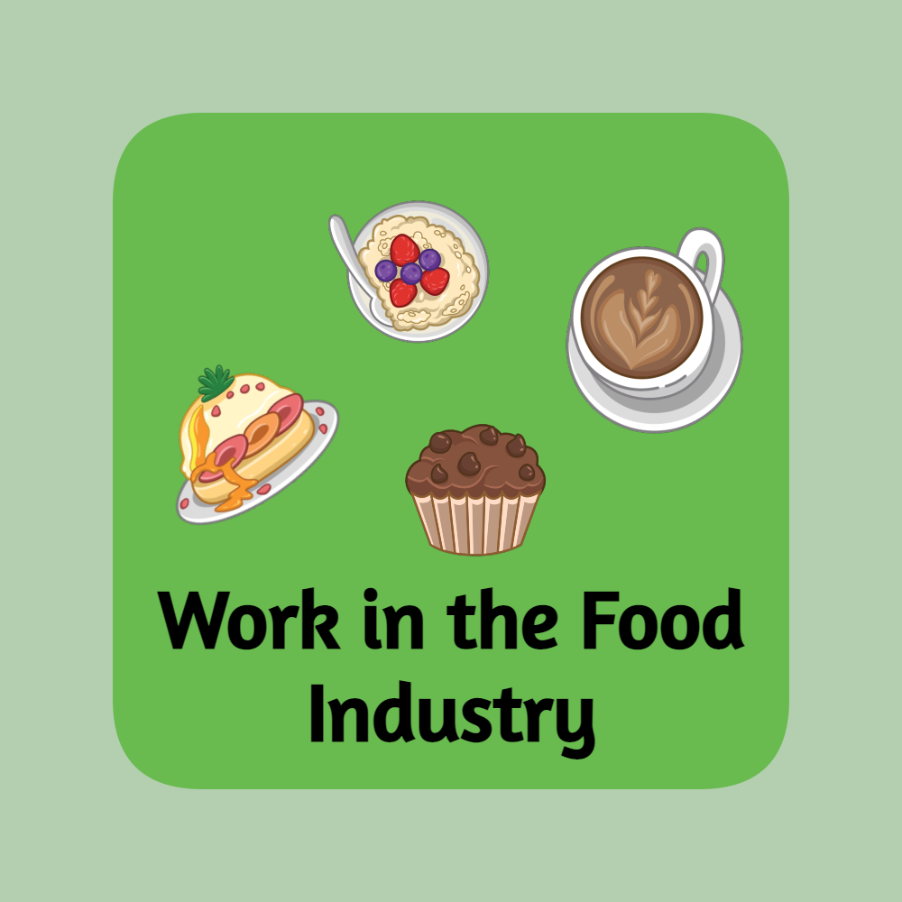 Work in the Food Industry