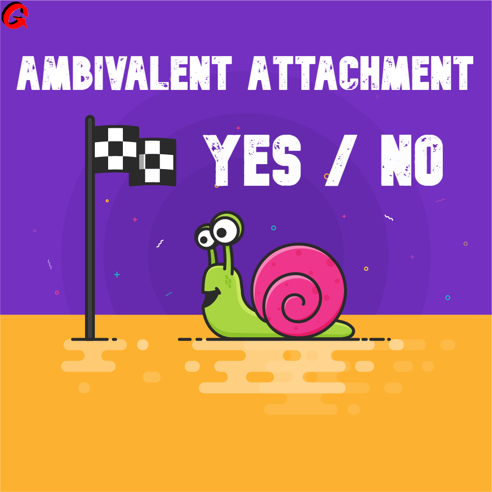 Ambivalent attachment